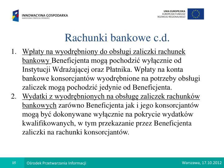 Rachunki bankowe c.d.