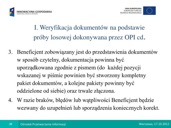 I. Weryfikacja dokumentów na podstawie próby losowej dokonywana przez OPI cd