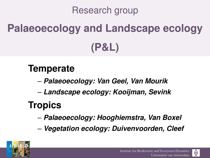 research group palaeoecology and landscape ecology p l n.