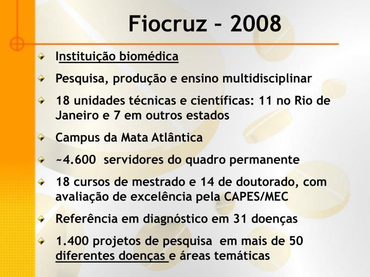 Fiocruz – 2008