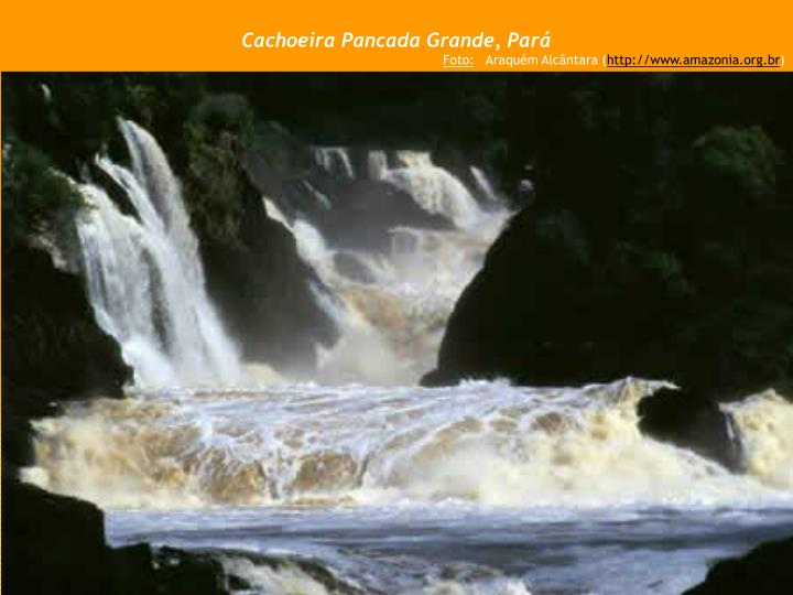 Cachoeira Pancada Grande, Pará