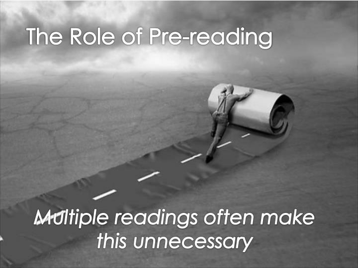 The Role of Pre-reading