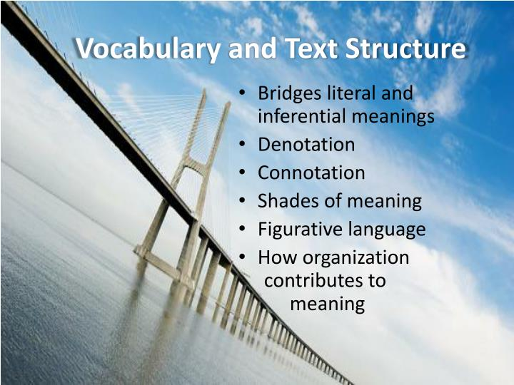 Vocabulary and Text Structure