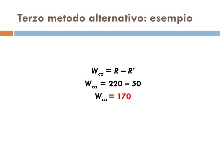 Terzo metodo alternativo: esempio