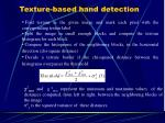 texture based hand detection