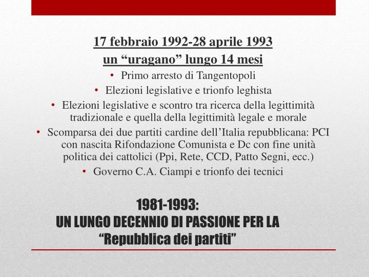 17 febbraio 1992-28 aprile 1993
