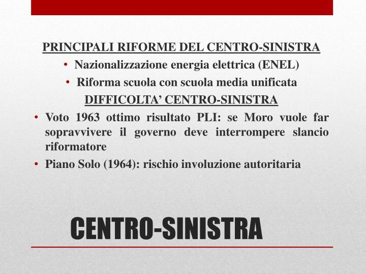 PRINCIPALI RIFORME DEL CENTRO-SINISTRA
