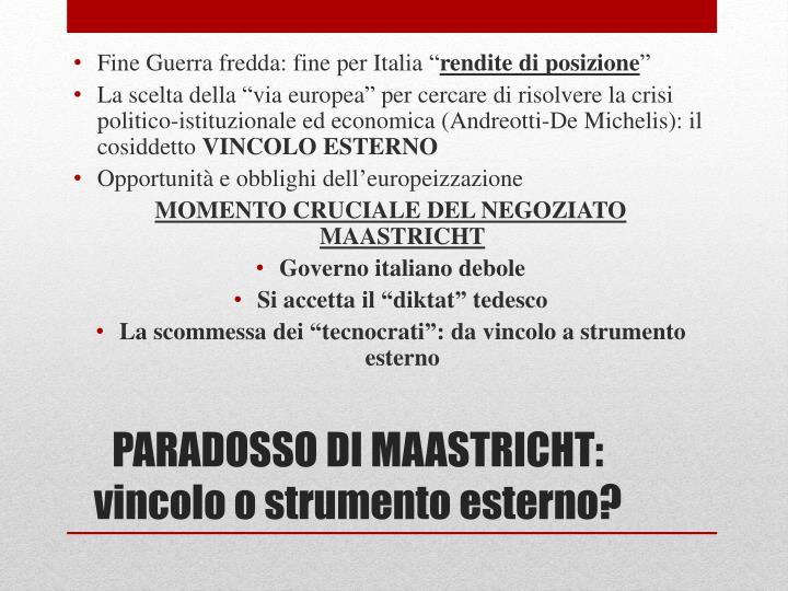 """Fine Guerra fredda: fine per Italia """""""