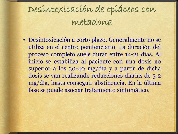 Desintoxicación de opiáceos con metadona