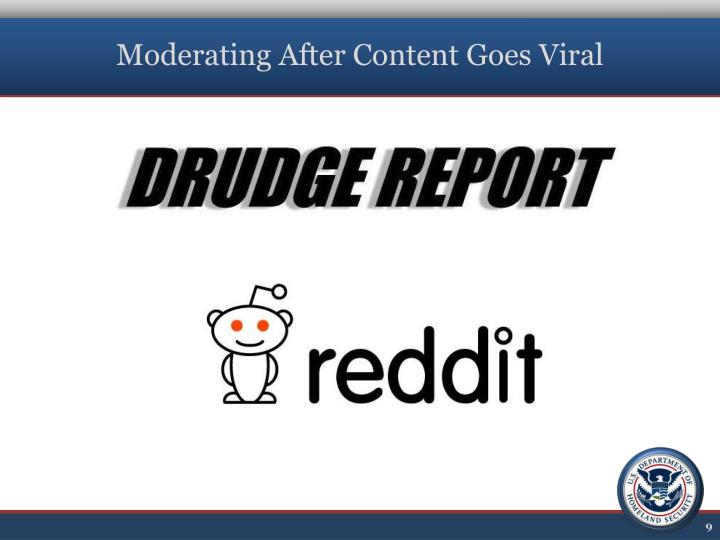 Moderating After Content Goes Viral