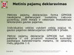 metinis pajam deklaravimas