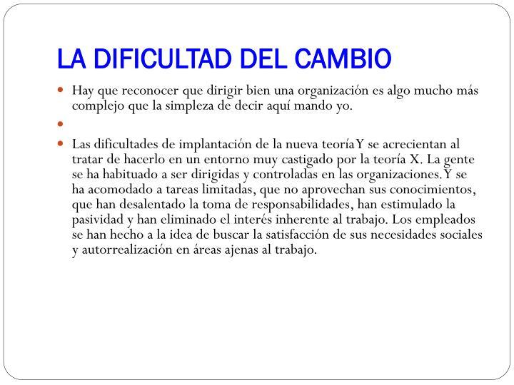LA DIFICULTAD DEL CAMBIO