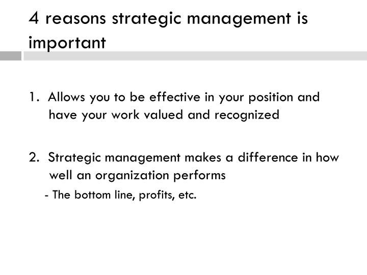 4 reasons strategic management is important