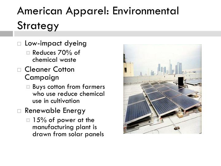 American Apparel: Environmental Strategy