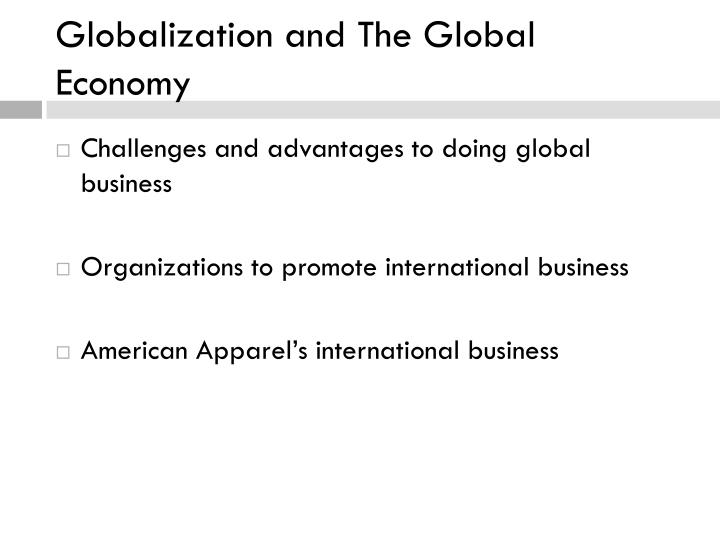 Globalization and The Global Economy