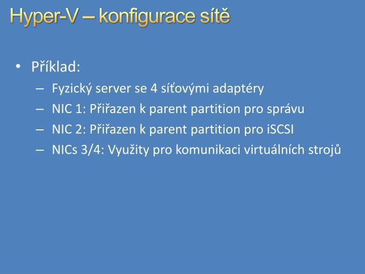 Hyper-V – konfigurace sítě