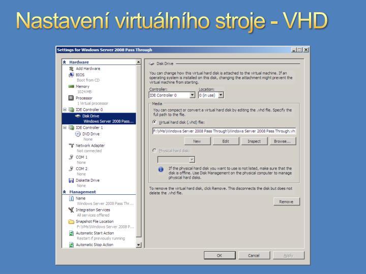 Nastavení virtuálního stroje - VHD
