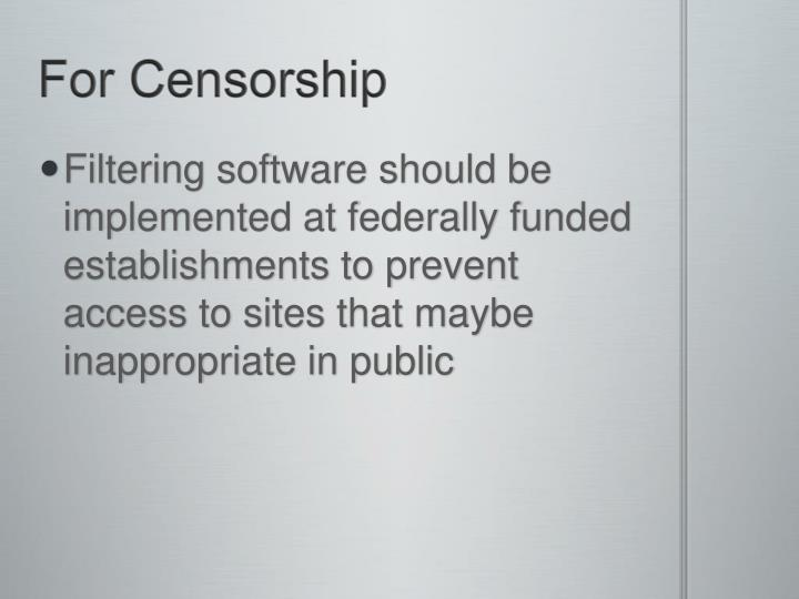 For Censorship
