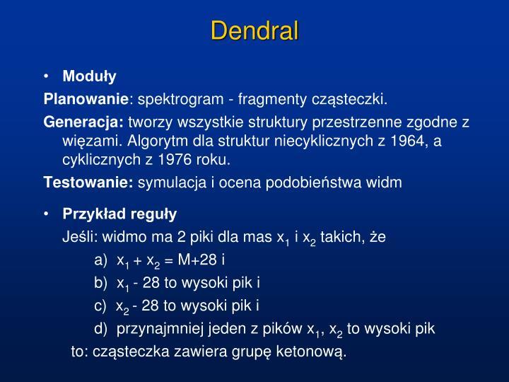 Dendral