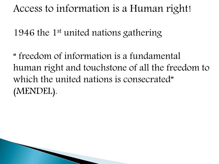 Access to information is a Human right!