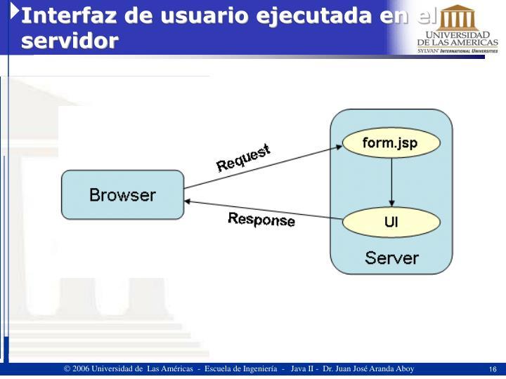 Interfaz de usuario ejecutada en el servidor