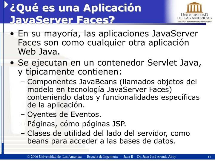 ¿Qué es una Aplicación JavaServer Faces?