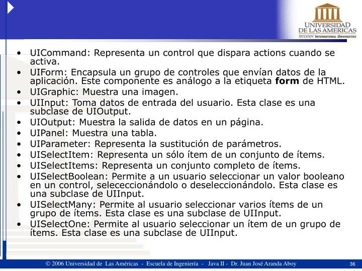 UICommand: Representa un control que dispara actions cuando se activa.