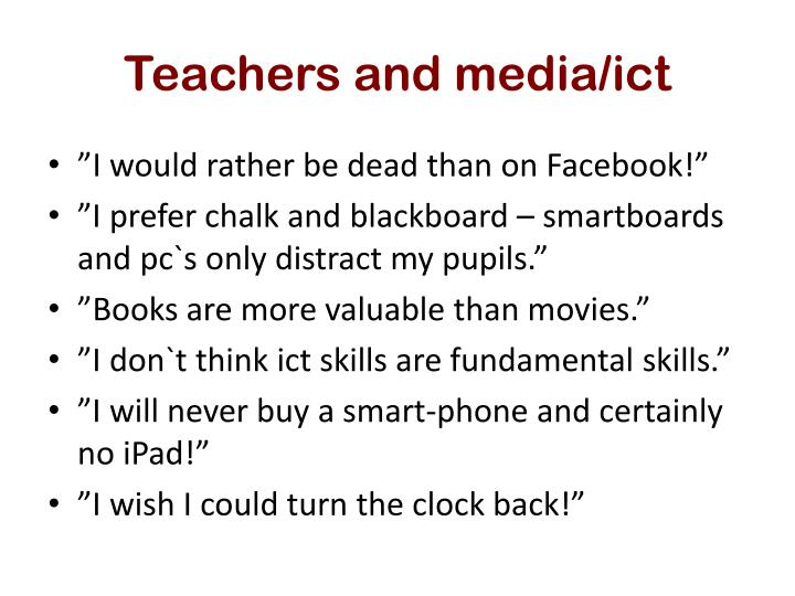 Teachers and media ict