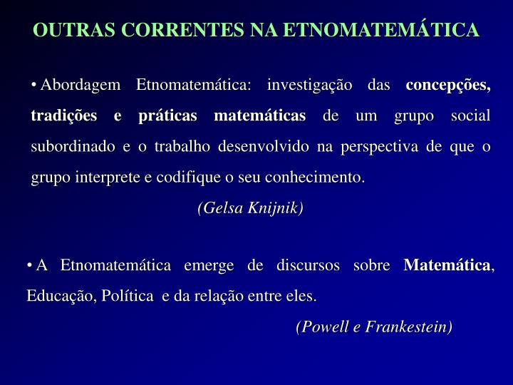 Abordagem Etnomatemática: investigação das