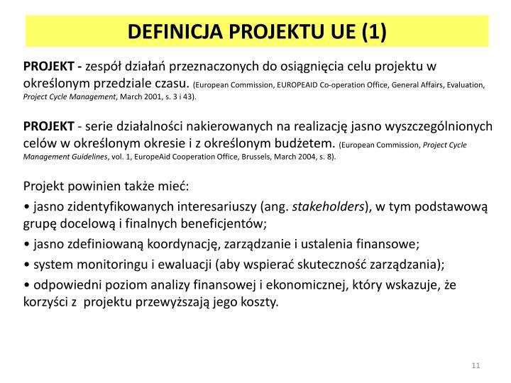 DEFINICJA PROJEKTU UE (1)