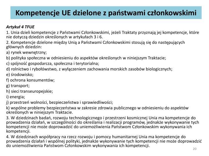 Kompetencje UE dzielone z państwami członkowskimi