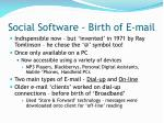 social software birth of e mail