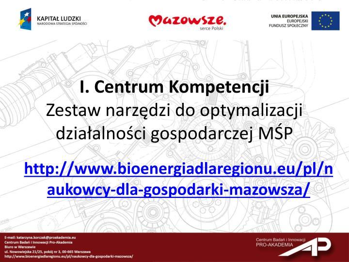 I. Centrum Kompetencji