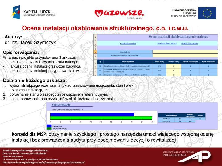 Ocena instalacji okablowania strukturalnego, c.o. i