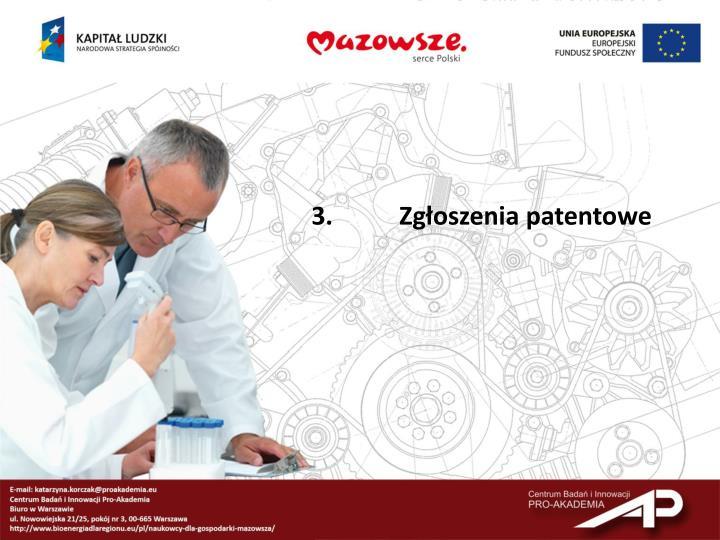 3.Zgłoszenia patentowe