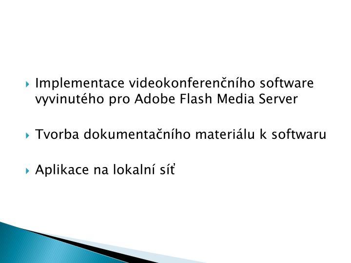 Implementace videokonferenčního software vyvinutého pro Adobe