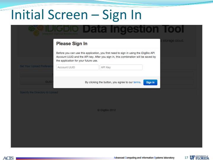 Initial Screen – Sign In