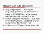 micromesh gas structure