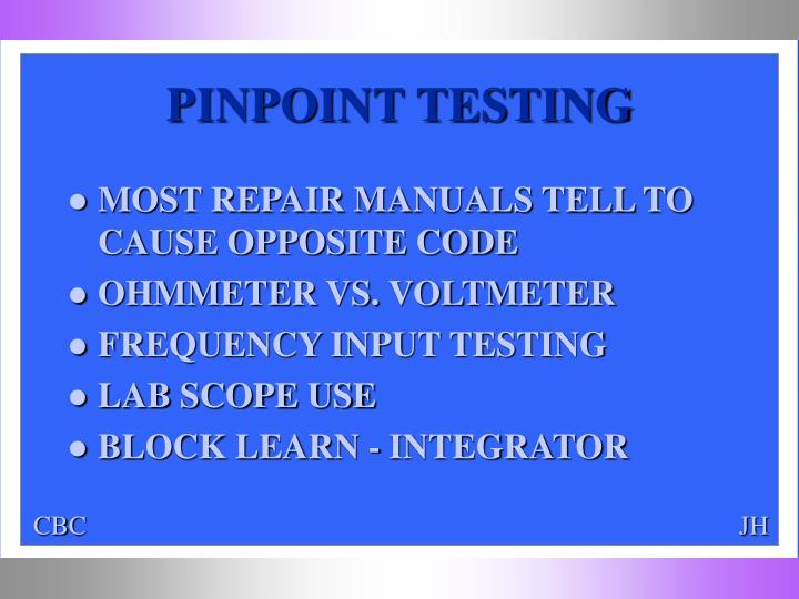 PINPOINT TESTING