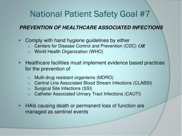 N ational patient safety goal 7