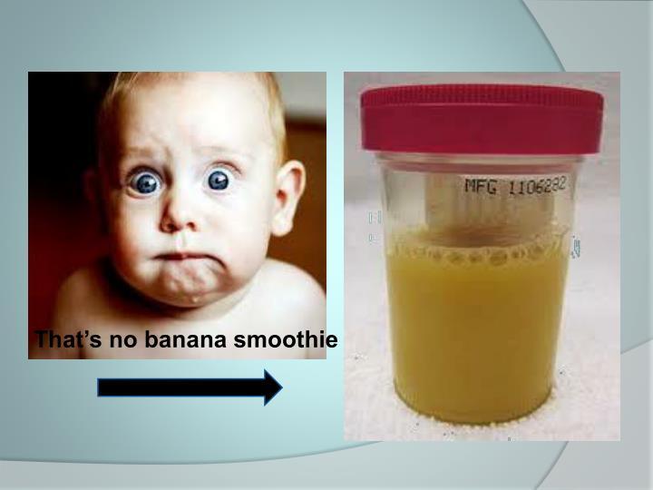 That's no banana smoothie