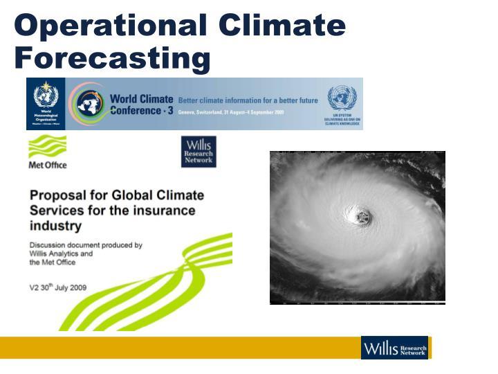 Operational Climate Forecasting