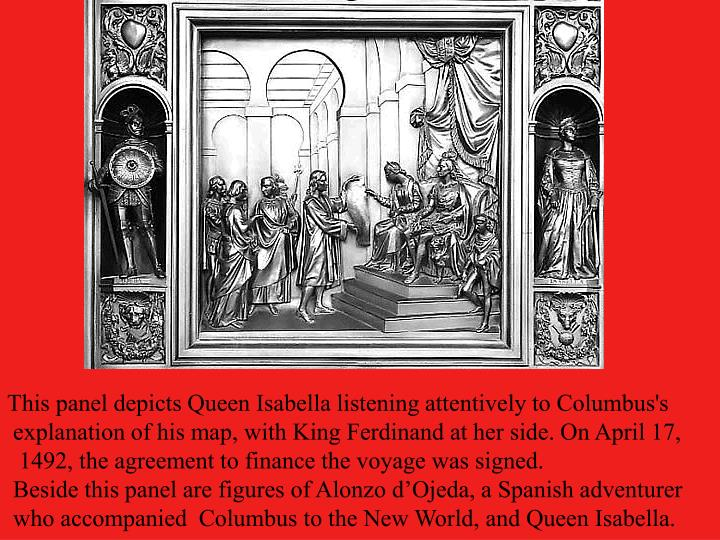 This panel depicts Queen Isabella listening attentively to Columbus's