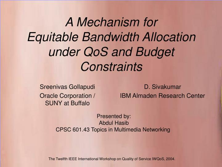 a mechanism for equitable bandwidth allocation under qos and budget constraints n.