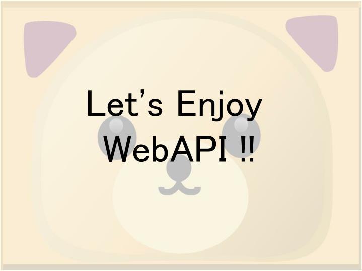 Let's Enjoy