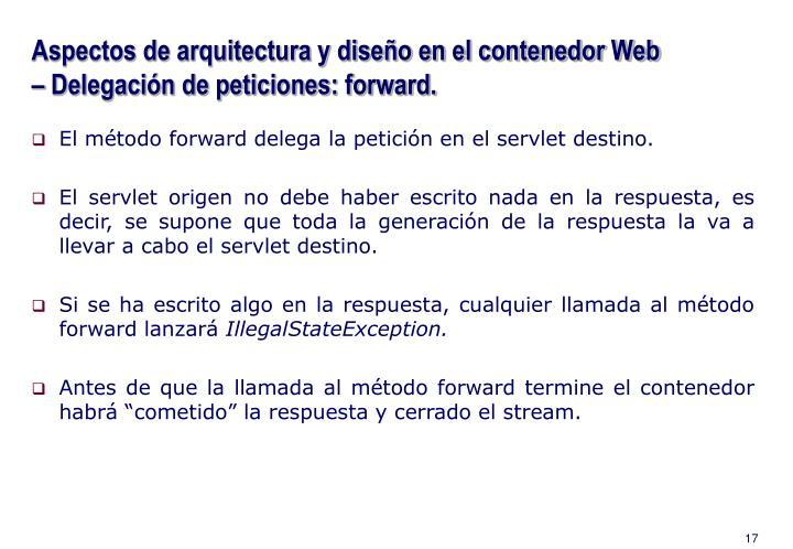 Aspectos de arquitectura y diseño en el contenedor Web – Delegación de peticiones: forward.