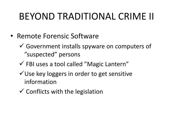 BEYOND TRADITIONAL CRIME II