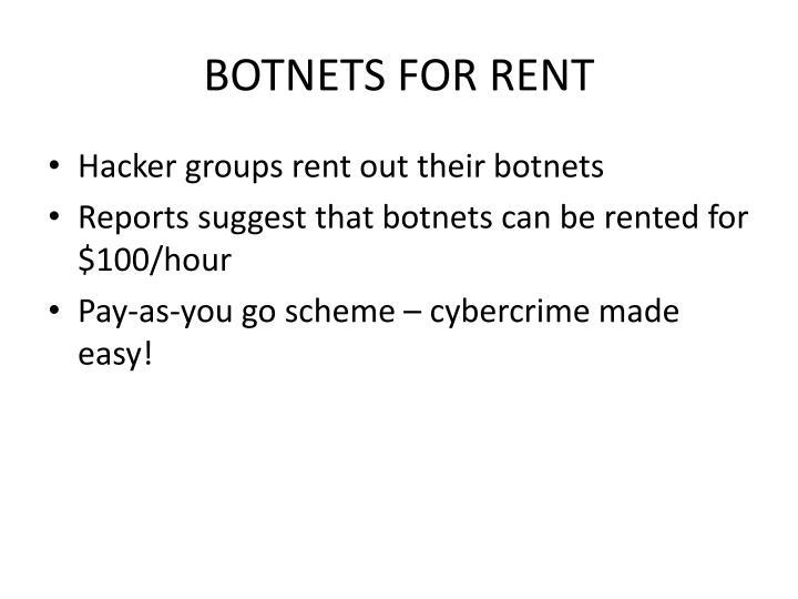 BOTNETS FOR RENT