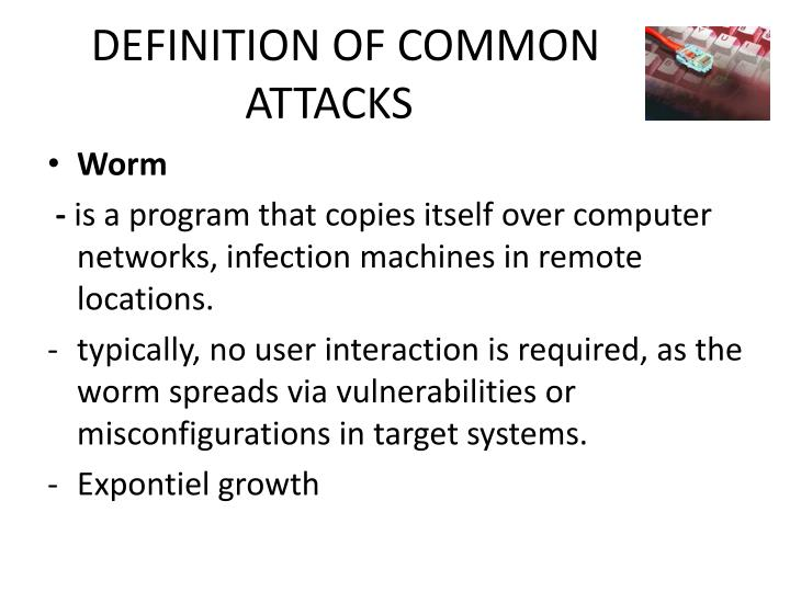 DEFINITION OF COMMON ATTACKS