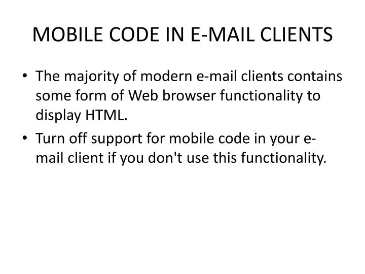 MOBILE CODE IN E-MAIL CLIENTS